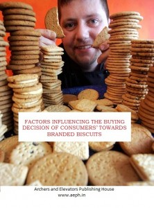 Book Cover: Factors Influencing the Buying Decision of Consumers' towards Branded Biscuits