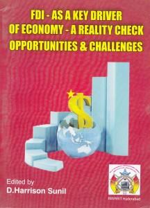 Book Cover: FDI – As a Key Driver of Economy – A Reality Check Opportunities & Challenges
