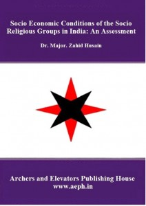 Book Cover: Socio Economic Conditions of the Socio Religious Groups in India: An Assessment