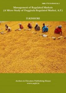 Book Cover: Management of Regulated Markets (A Micro Study of Duggirala Regulated Market, A.P.)