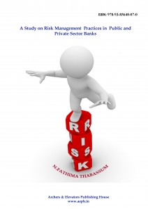 Book Cover: A Study on Risk Management Practices in Public and Private Sector Banks