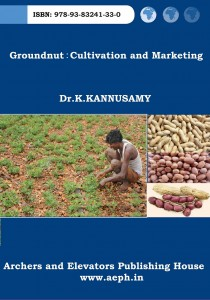 Book Cover: Cultivation and Marketing of Groundnut: A study in Erode District of Tamil Nadu