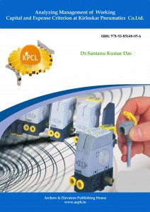 Book Cover: Analyzing Management of Working Capital and Expense Criterion at Kirloskar Pneumatics Co. Ltd.
