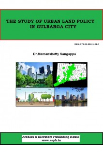 Book Cover: The Study of Urban Land Policy in Gulbarga City