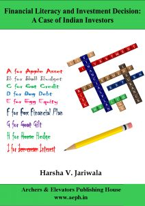 Book Cover: Anaysis of Financial Literacy Level and its Impact on Investment Decision - An In-depth Study of Investors of Gujarat State