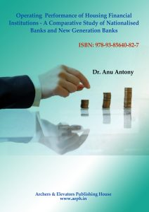 Book Cover: Operating performance of Housing Financial Institutions - A comparative Study of Nationalised Banks and New Generation Banks