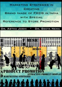 Book Cover: Marketing Strategies in Creating Brand Image of FMCG in India with Special Reference to Store Promotion